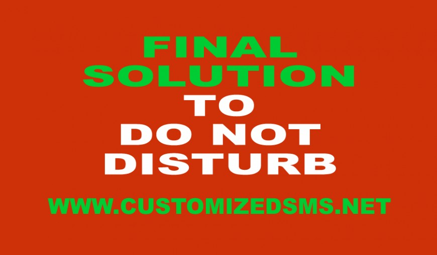 Final Solution to Do-Not-Disturb (DND).
