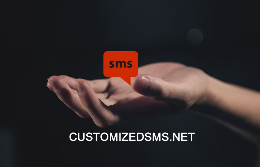What Customized SMS Is Offering You.